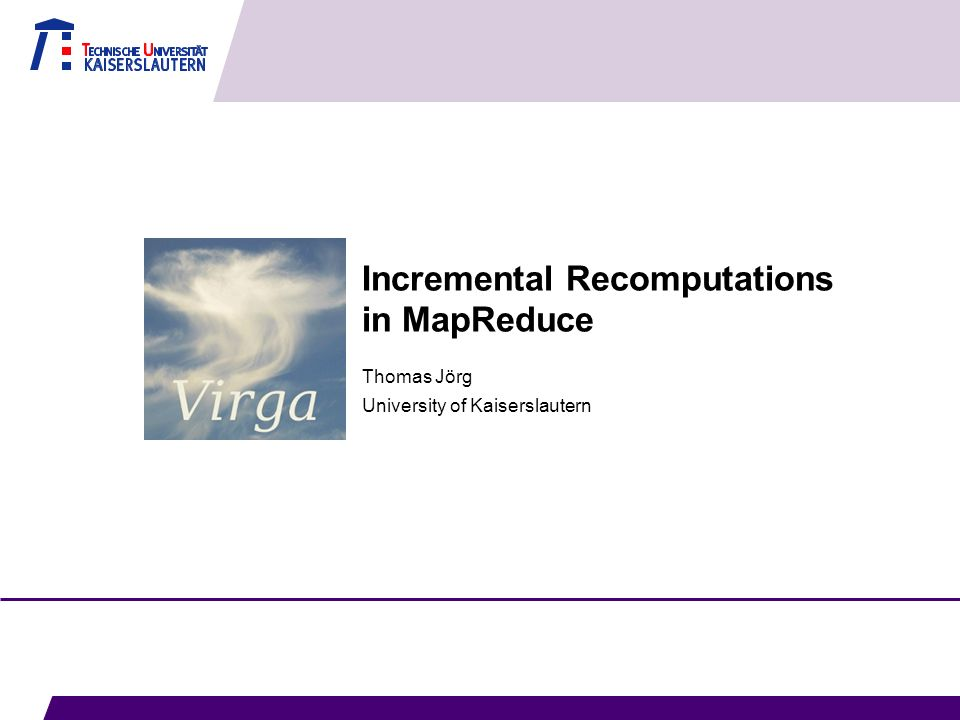 Incremental Recomputations in MapReduce