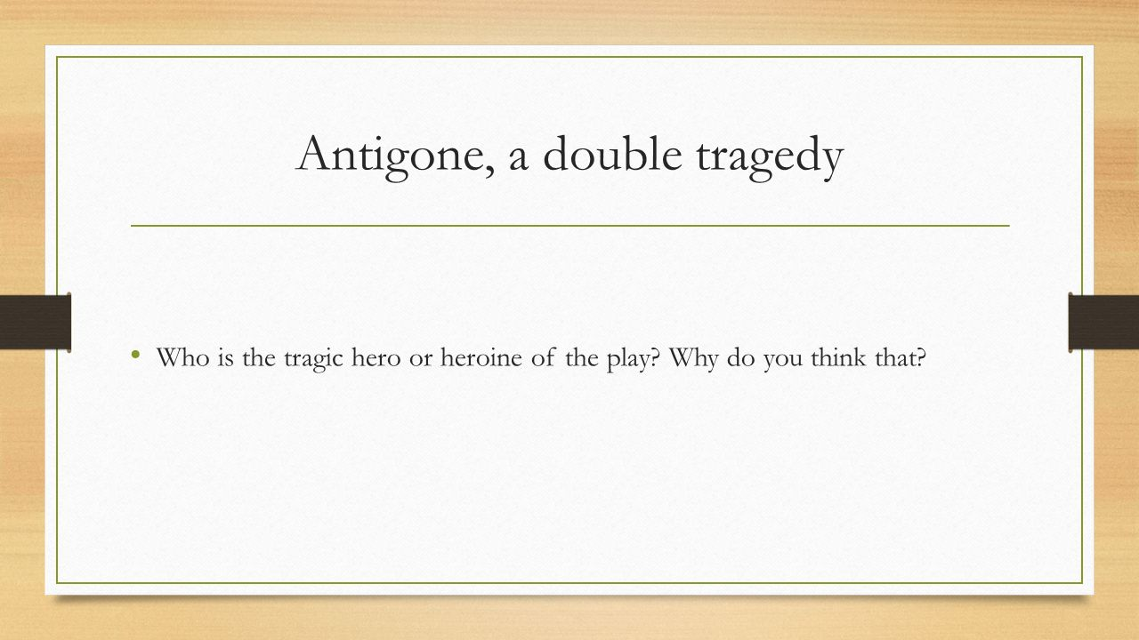 Antigone: Top Ten Quotes