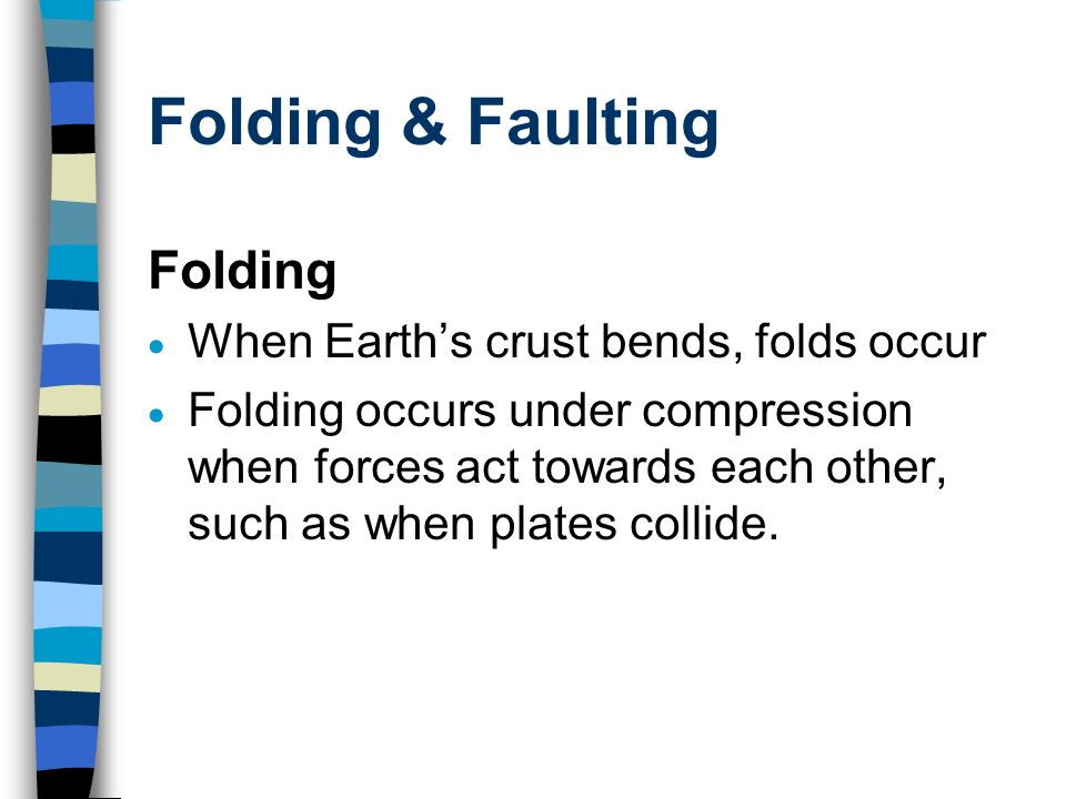 folding faulting folding when earth s crust bends folds occur