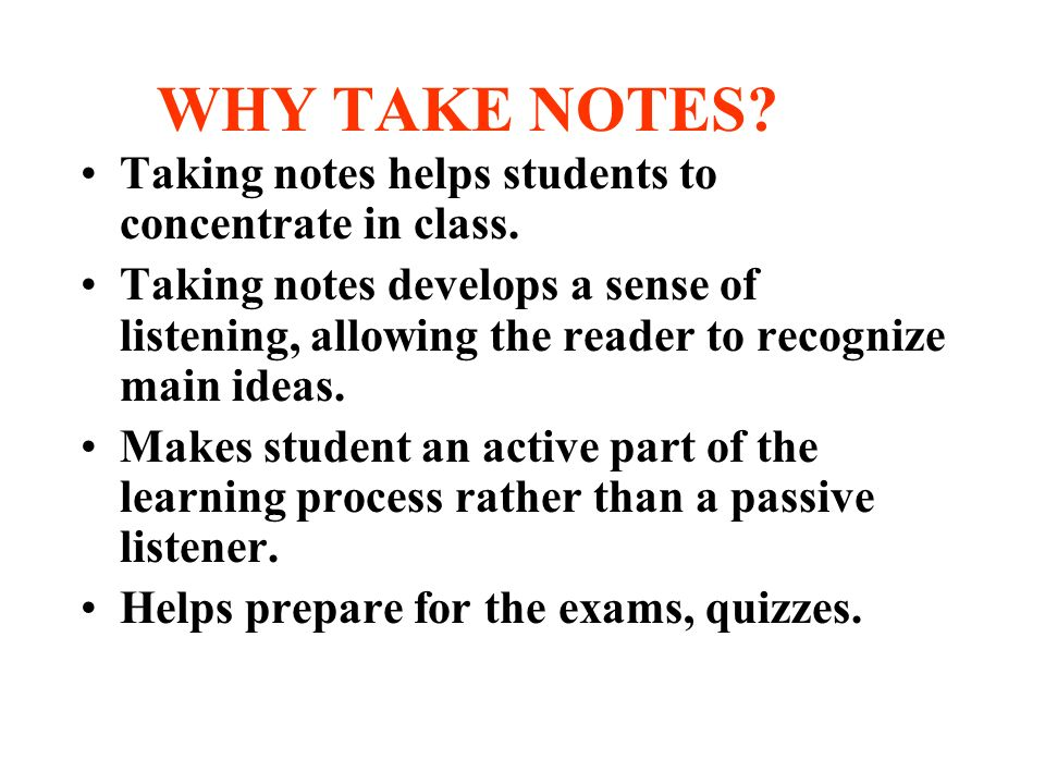 successful students take notes Notetaking services   taking notes for someone else  to make a record of the lecture to fill the gaps created by the massive forgetting that will take place .