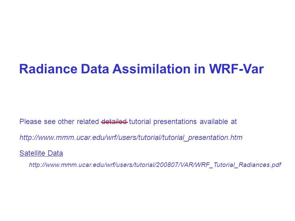 Radiance Data Assimilation in WRF-Var