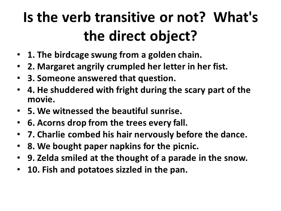 Is the verb transitive or not What s the direct object