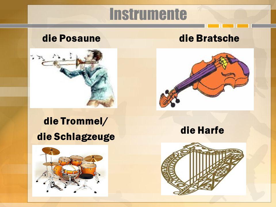 Instrumente die Posaune die Bratsche die Trommel/ die Schlagzeuge