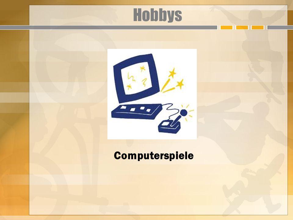 Hobbys Computerspiele
