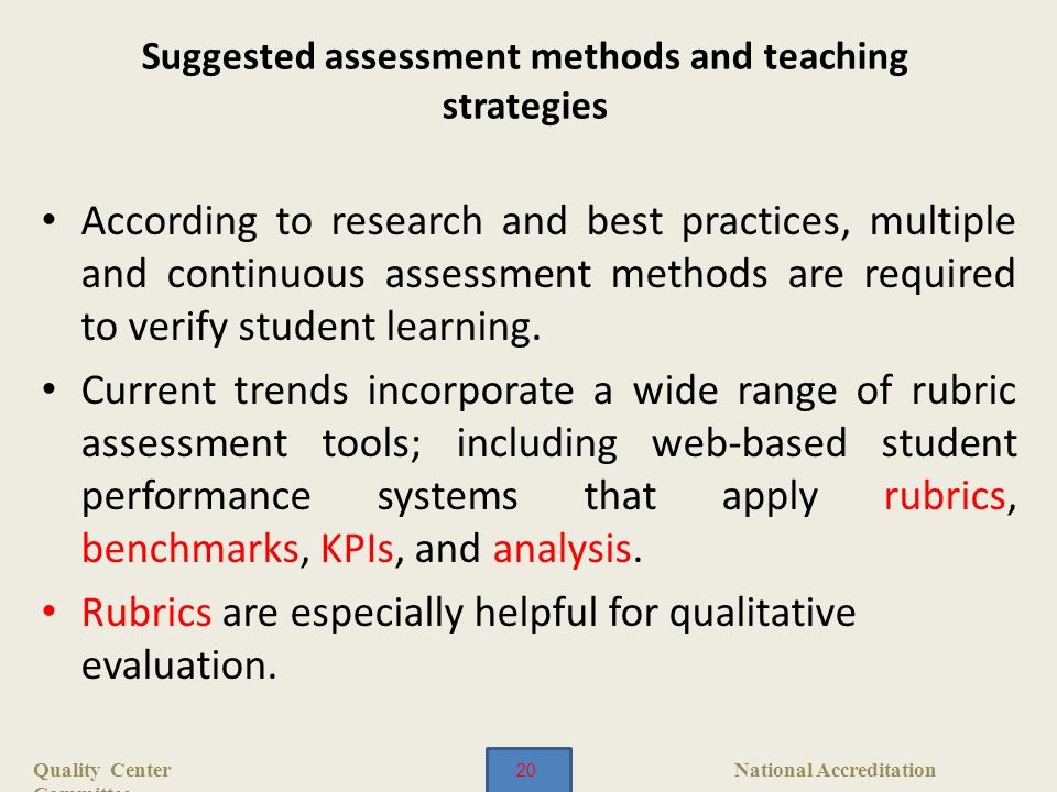 assessment of teaching methods In the student-centered classroom, teaching and assessment are connected because student research on effective and engaging teaching methods in the.