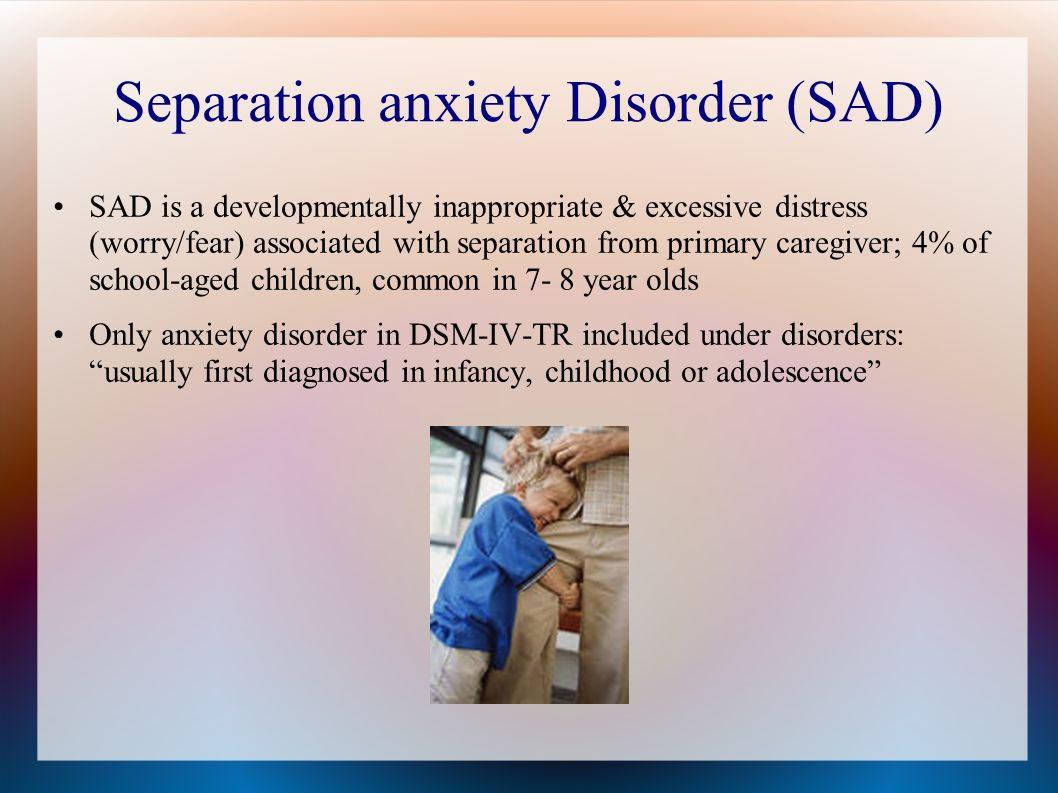 case study child separation anxiety disorder For diagnosing anxiety disorders in children and anxiety multimodal study (cams children and of adults with separation anxiety disorder.