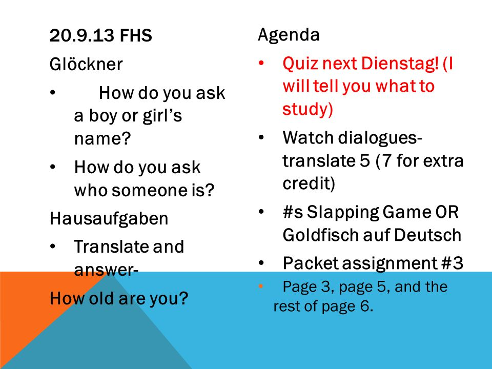 Quiz next Dienstag! (I will tell you what to study)