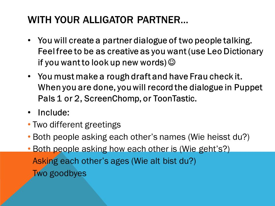 With your alligator partner…