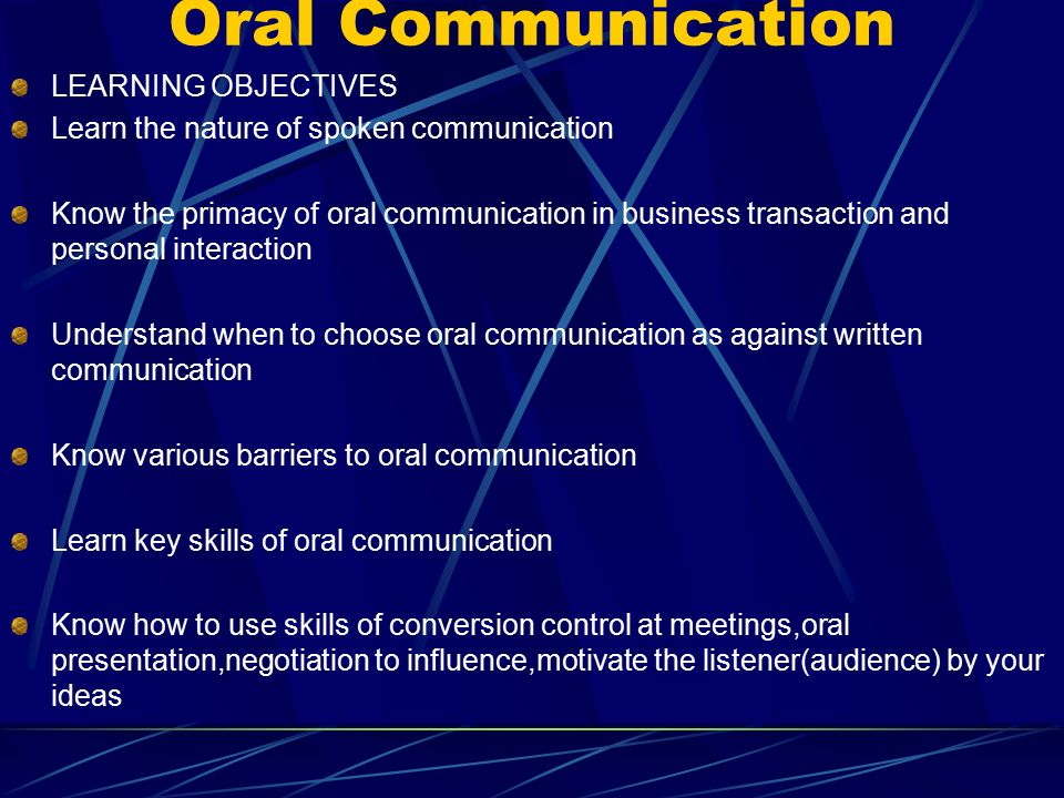 oral communication course objectives Communication skills training course for business, run in-house for uk  companies improve your verbal communication, body language and  interpersonal skills  course objectives by the end of this one-day  communication training course,.