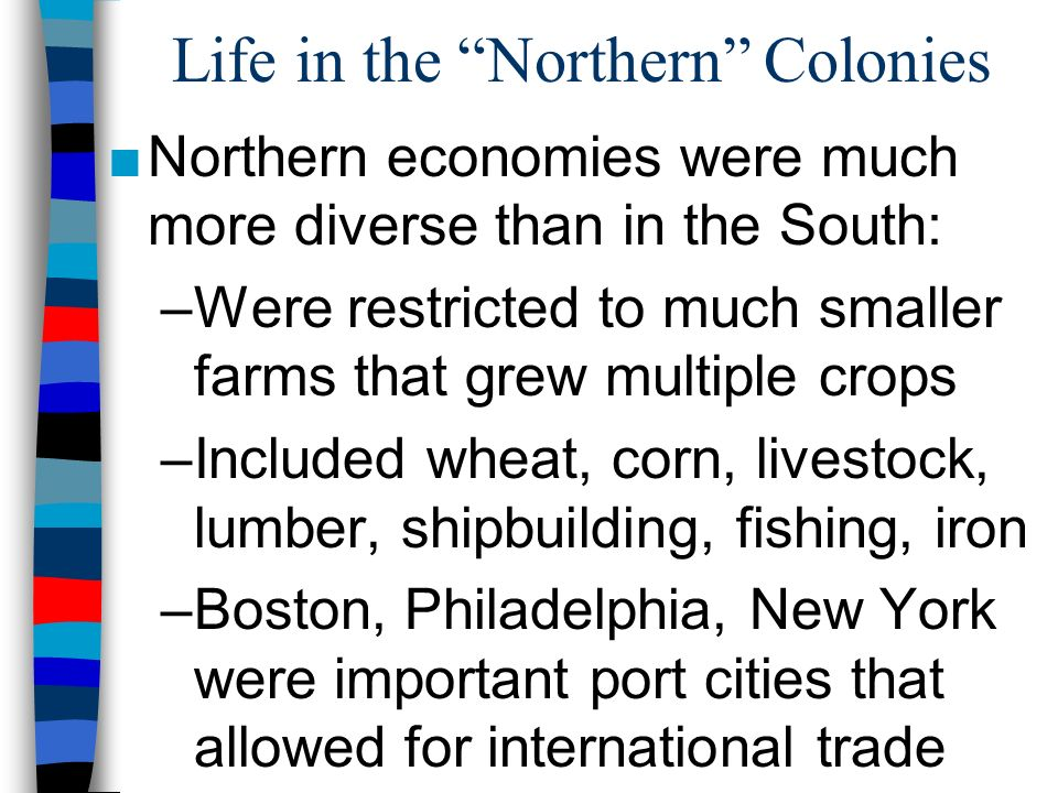 northern and southern colonies Outbreaks of malaria and yellow fever kept life expectancies lower since the  northern colonies attracted religious dissenters, they tended to migrate in families.