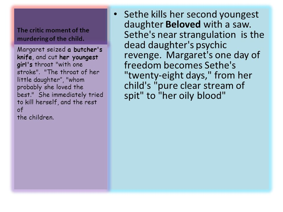 "the comparison between her life and sethe in ""beloved"" ppt  the critic moment of the murdering of the child"