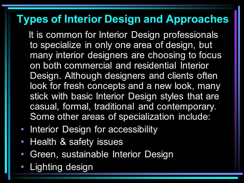 Types of interior design and approaches types of for Types of interior designers
