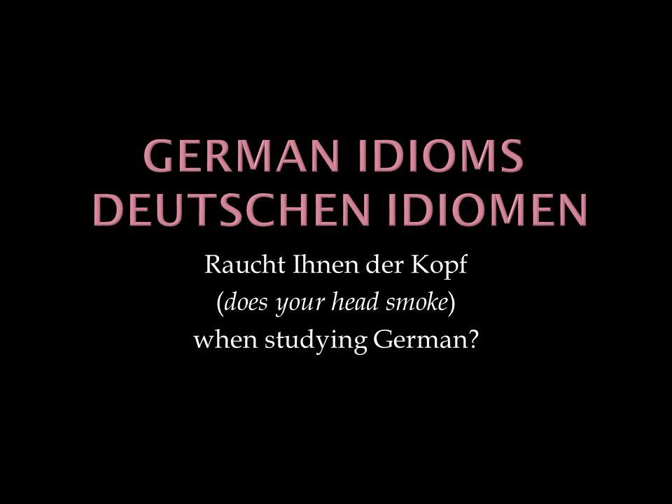 German idioms deutschen idiomen