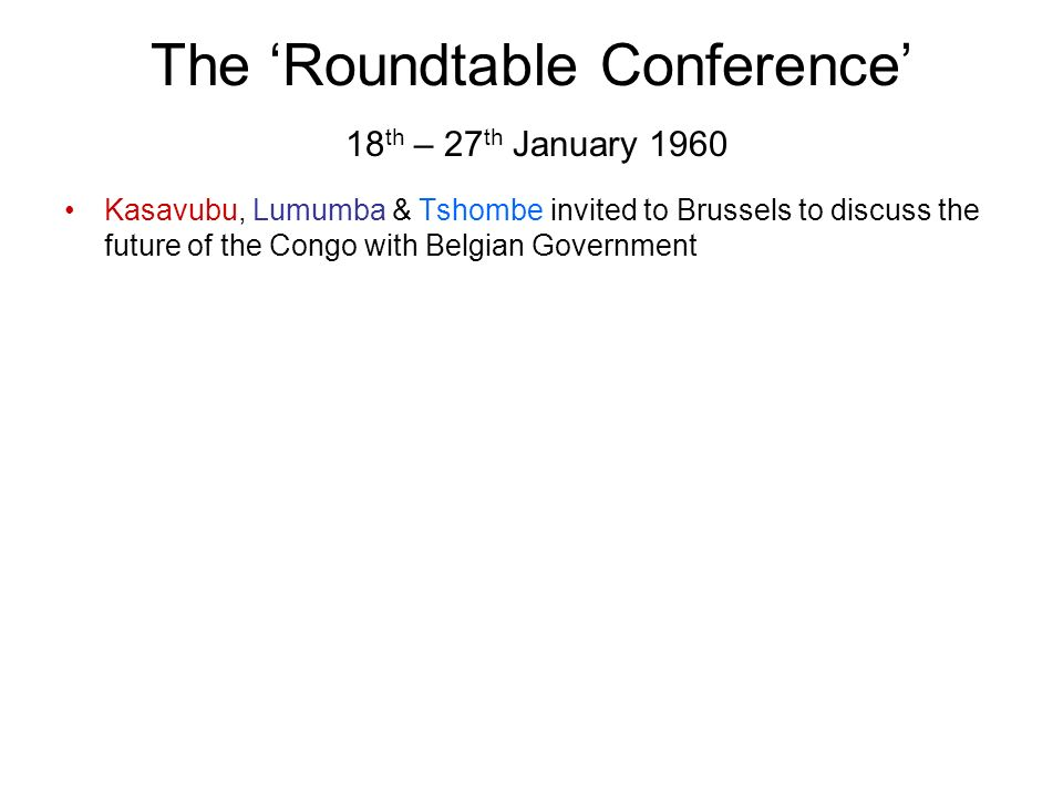 The 'Roundtable Conference' 18th – 27th January 1960