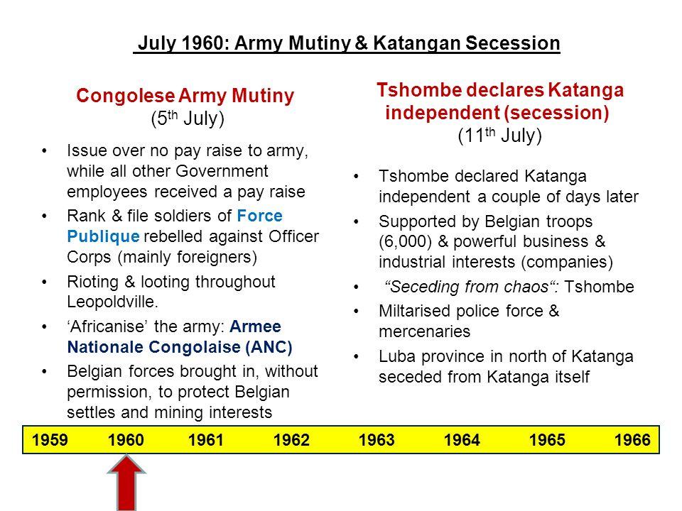 July 1960: Army Mutiny & Katangan Secession
