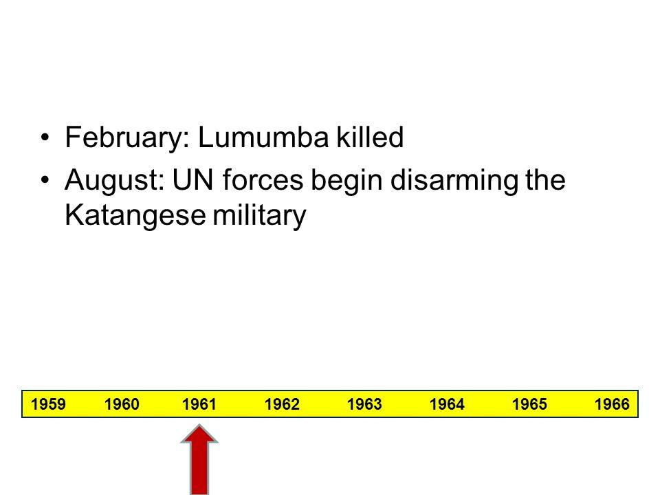 February: Lumumba killed