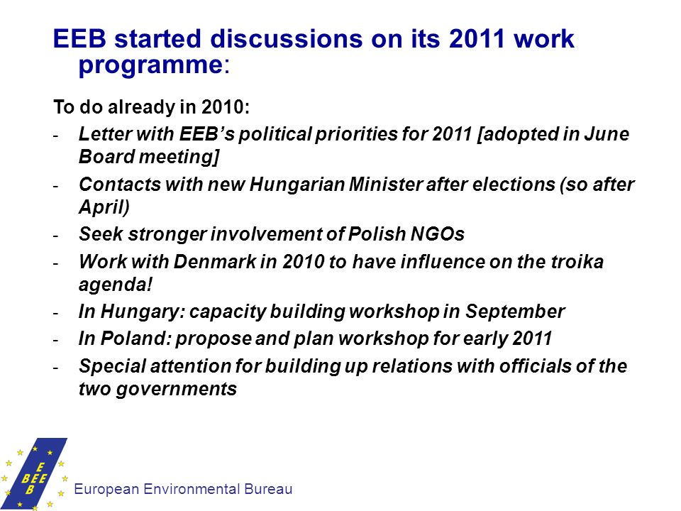 EEB started discussions on its 2011 work programme:
