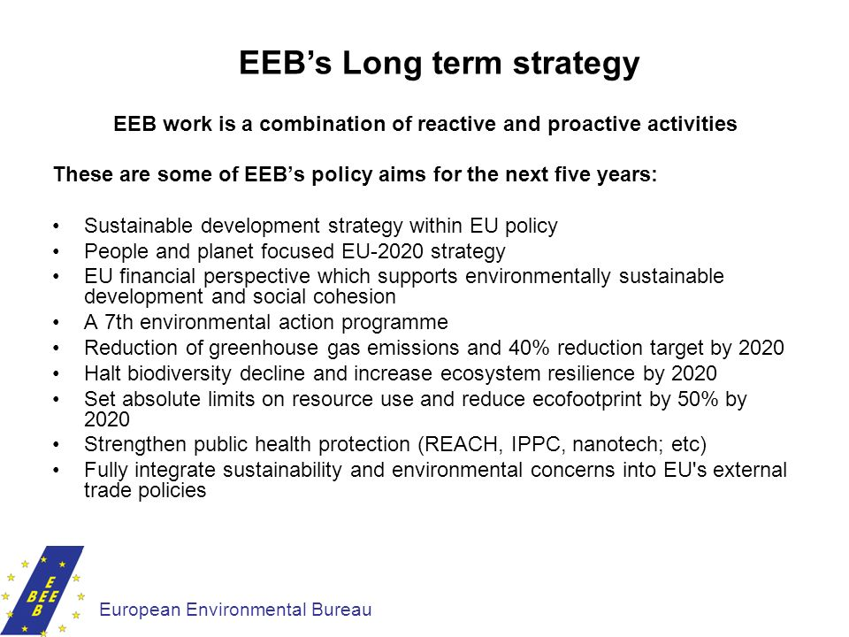 EEB's Long term strategy