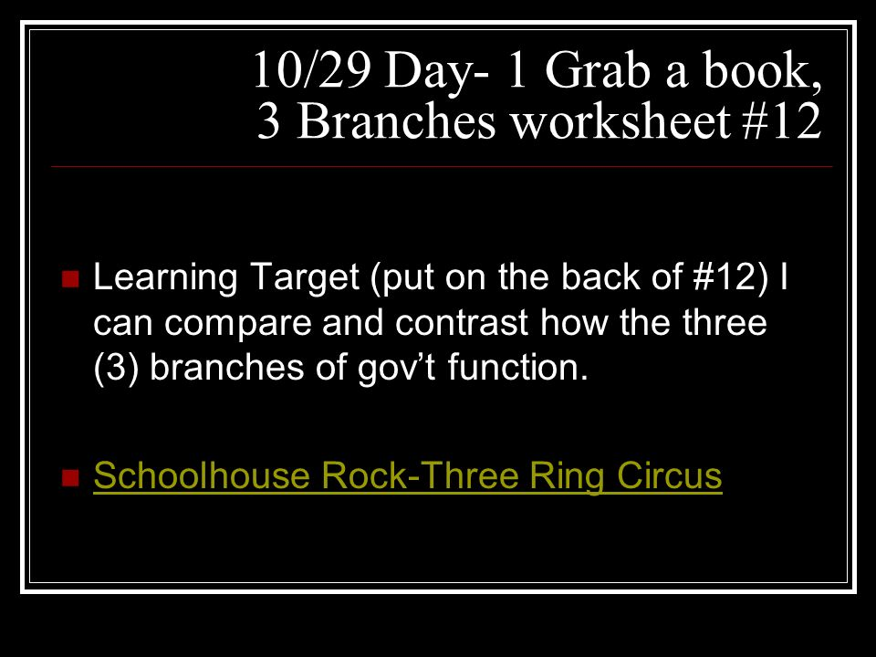 1029 Day 1 Grab a book 3 Branches worksheet 12 ppt download – Three Branches of Government Worksheets