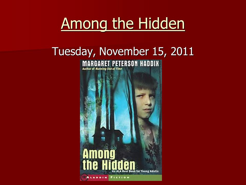 among the hidden 2