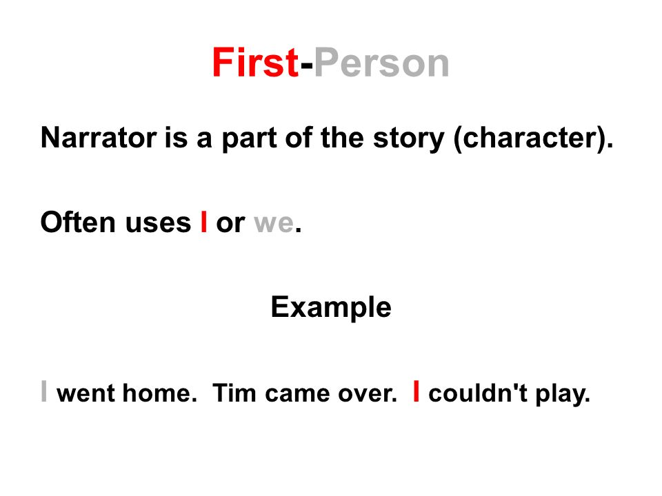 a first person narrator is always Omniscient first-person, and third-person limited [end of section] narrator   always question whether a first-person narrator is credible, or can be trusted.