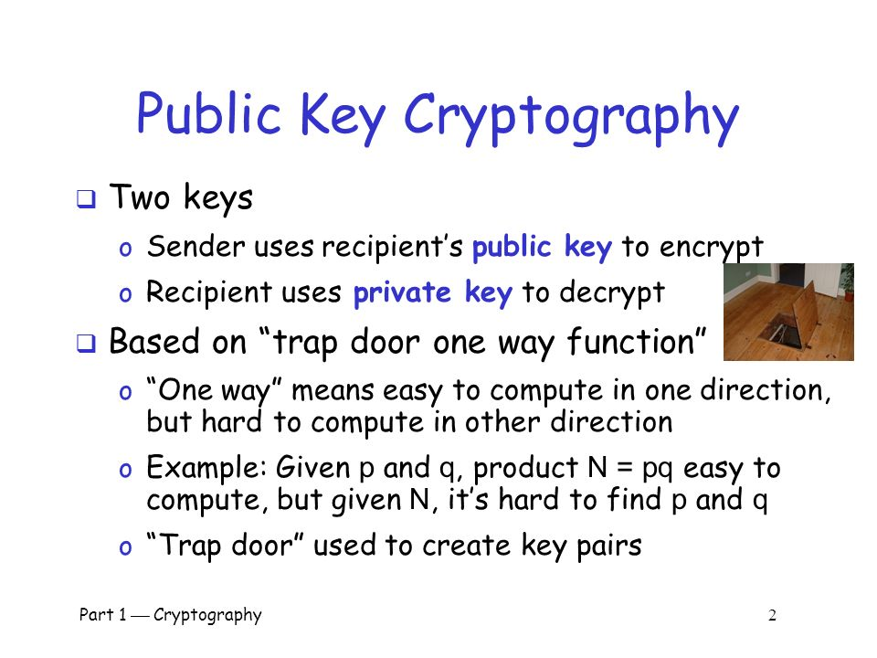 cryptography one way function F(x) = 1 matches your requirement and obviously isn't one way it is trivial to find a pre image for this function as any value is a pre image of 1.