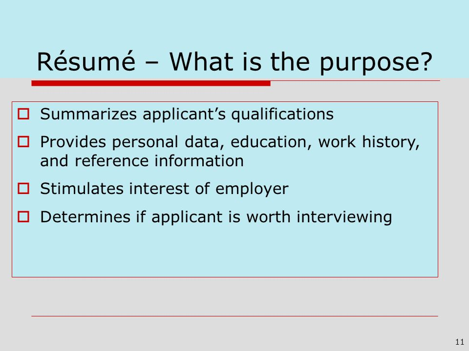 Résumé – What is the purpose