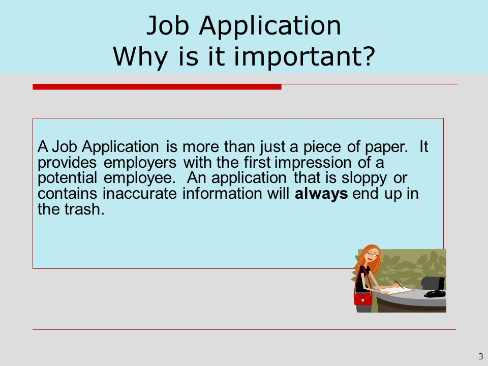 Job Application Why is it important