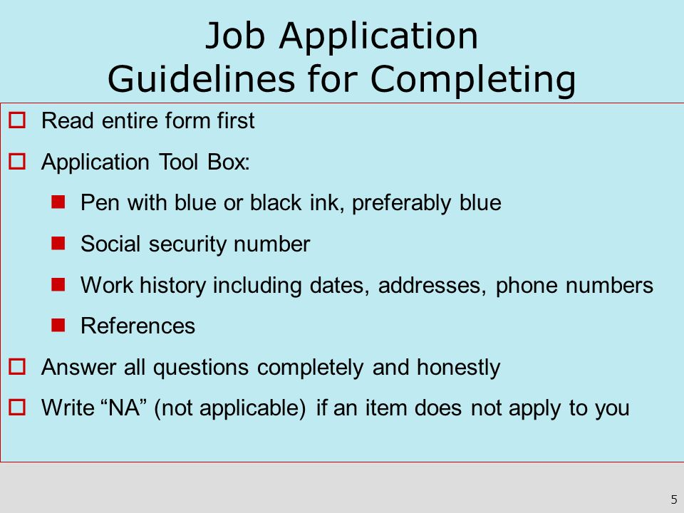 Job Application Guidelines for Completing
