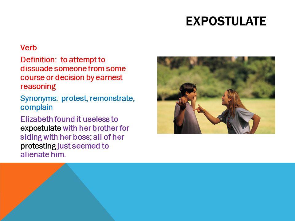 Expostulate