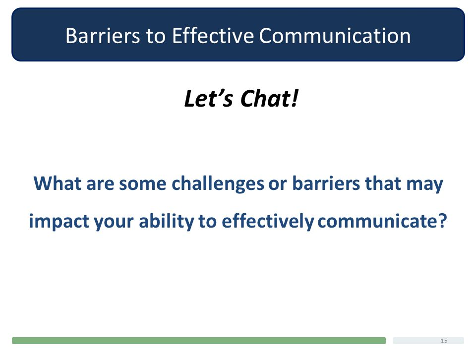 issues and barriers to effective communication Some common barriers to effective communication in the classroom are listening   some problems in oral communications include using words with ambiguous.
