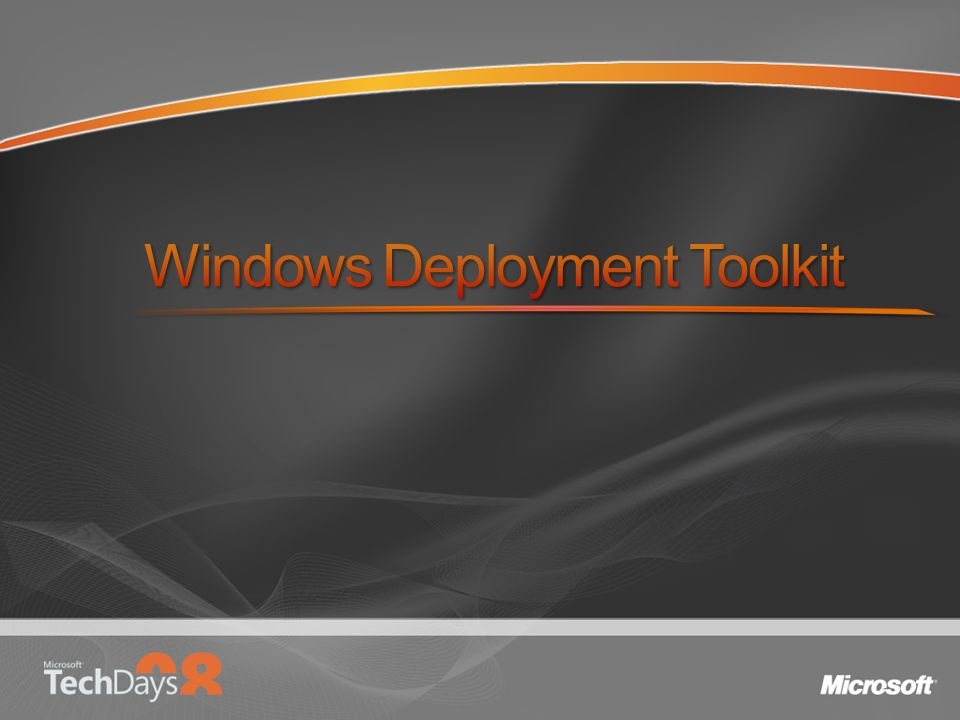 Windows Deployment Toolkit