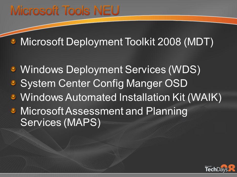 Microsoft Tools NEU Microsoft Deployment Toolkit 2008 (MDT)