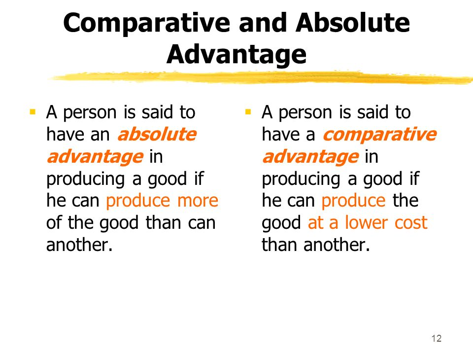 absolute and comparative advantage 2 Absolute vs comparative advantage absolute advantage and comparative advantage are two words that are often encountered in economics, especially international trade.