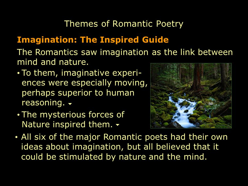 the main ideas of romanticism in poetry Description and explanation of the major themes of shelley's poetry like many of the romantic poets  more main ideas from shelley's poetry.