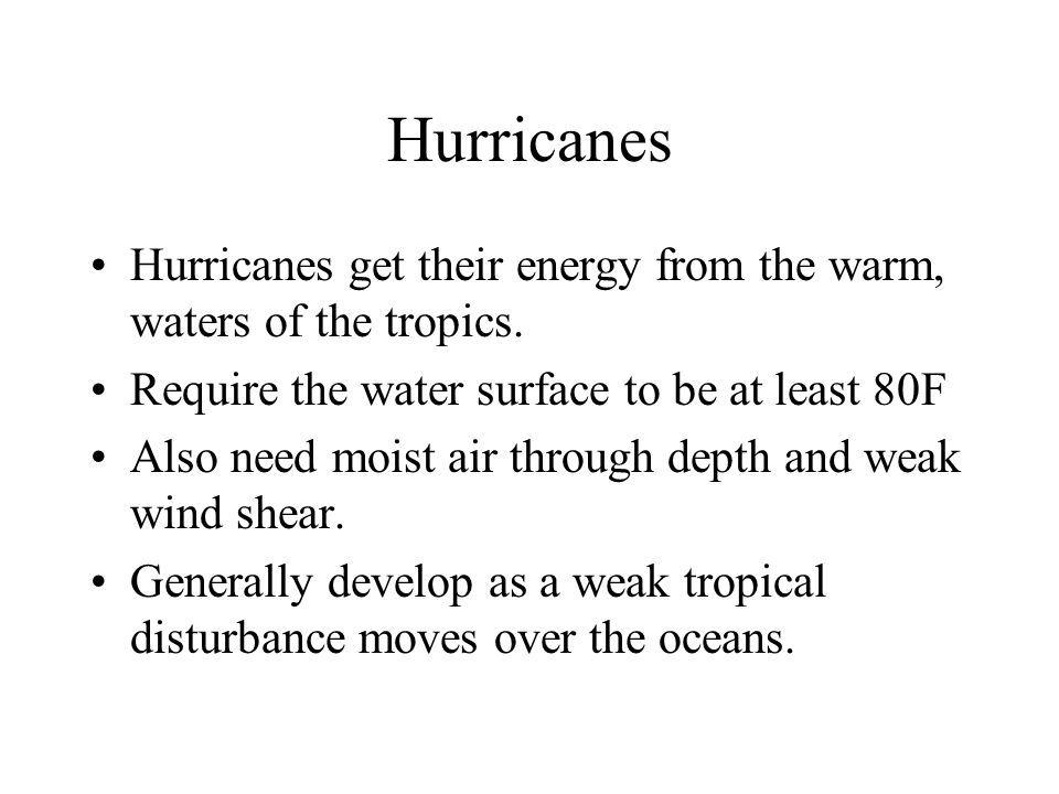 a description of hurricanes which get their start over the warm tropical waters of the north atlanti Pressure system over tropical or sub-tropical waters  air is heated over the warm tropical most intense hurricane recorded in the north atlantic.