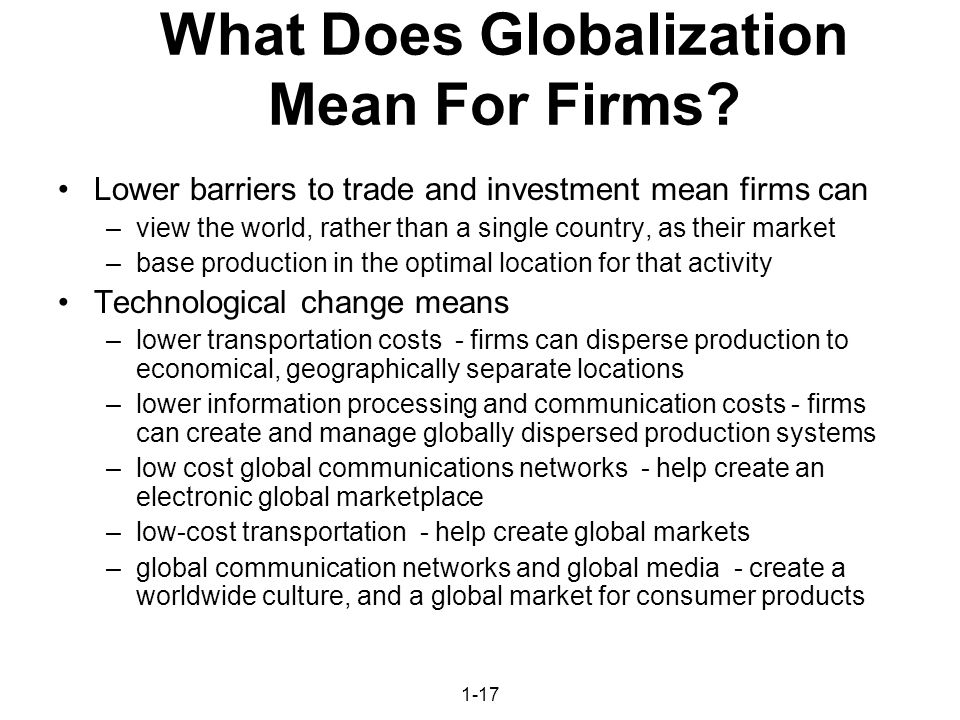 globalization and its meaning broadly speaking Constructing the meaning of globalization: a framing analysis of the pr strategist there is no one grand theory or definition of globalization broadly.