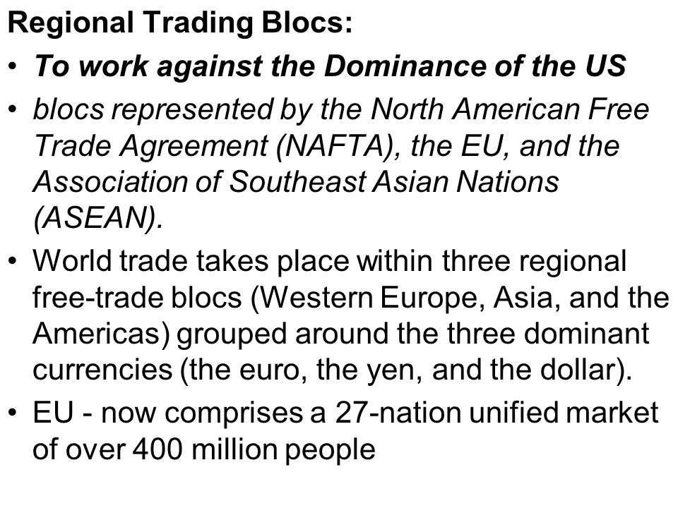 the rise of regional trading blocs The world economy is witnessing a spectacular rise of mega trading blocs while  the proliferation of regional trading arrangements (rtas) has.