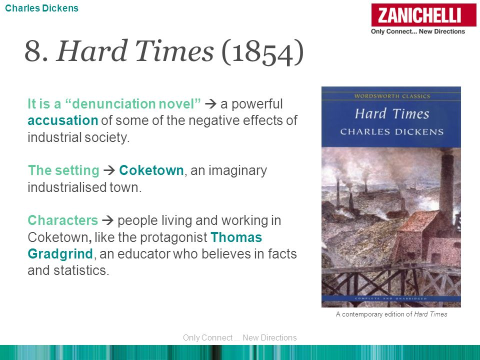 a character analysis of charles dickenss hard times Hard times – for these times is the tenth novel by charles dickens, first  published in 1854  classicnotes: hard times short summary retrieved 23  may.