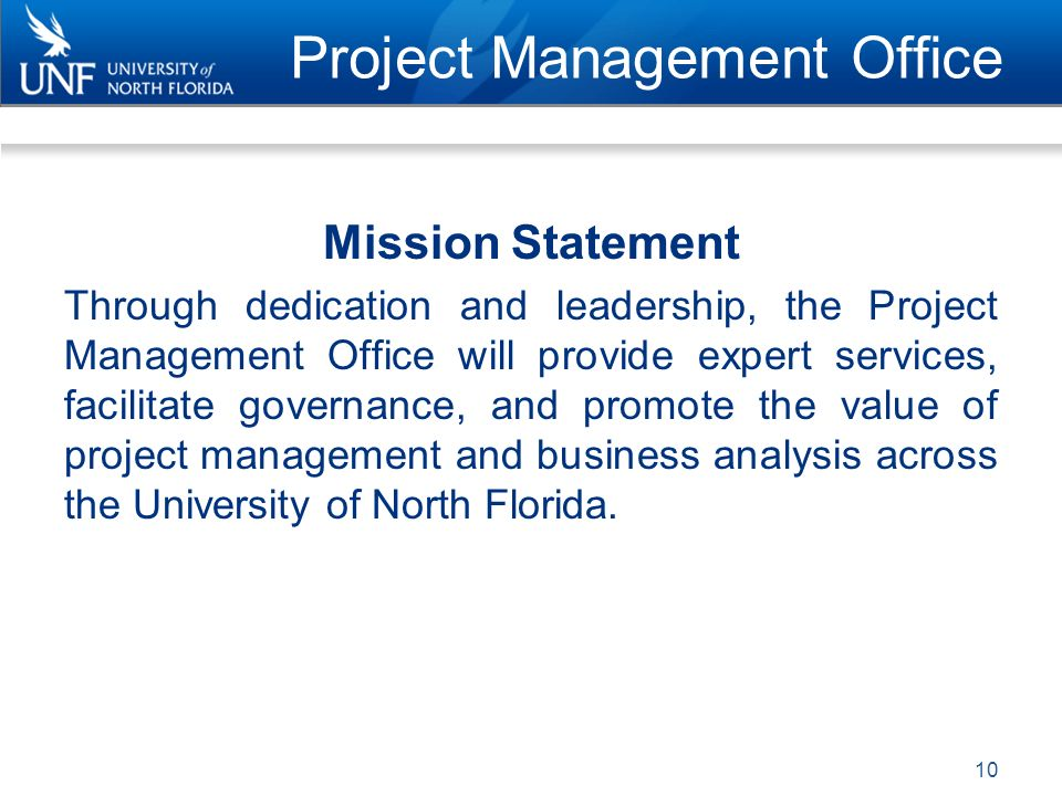 It project request unf february ppt video online download - Project management office mission statement ...