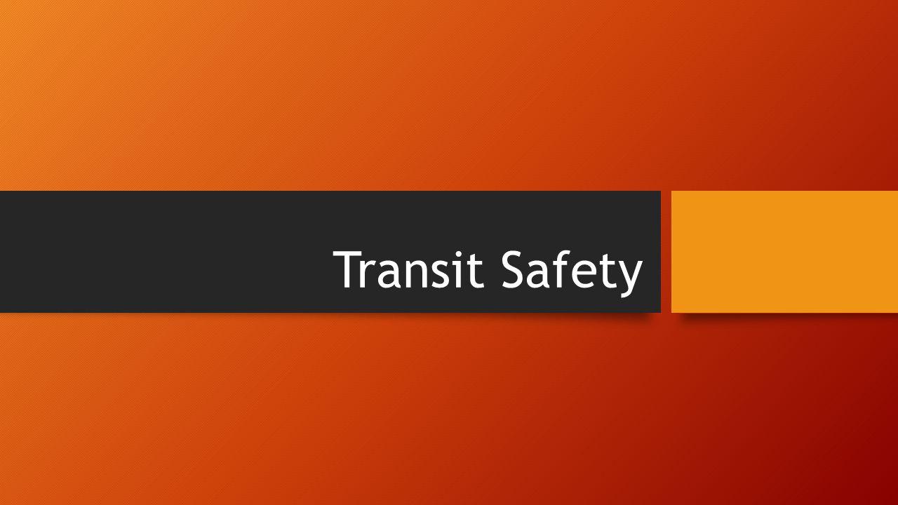 Transit Safety
