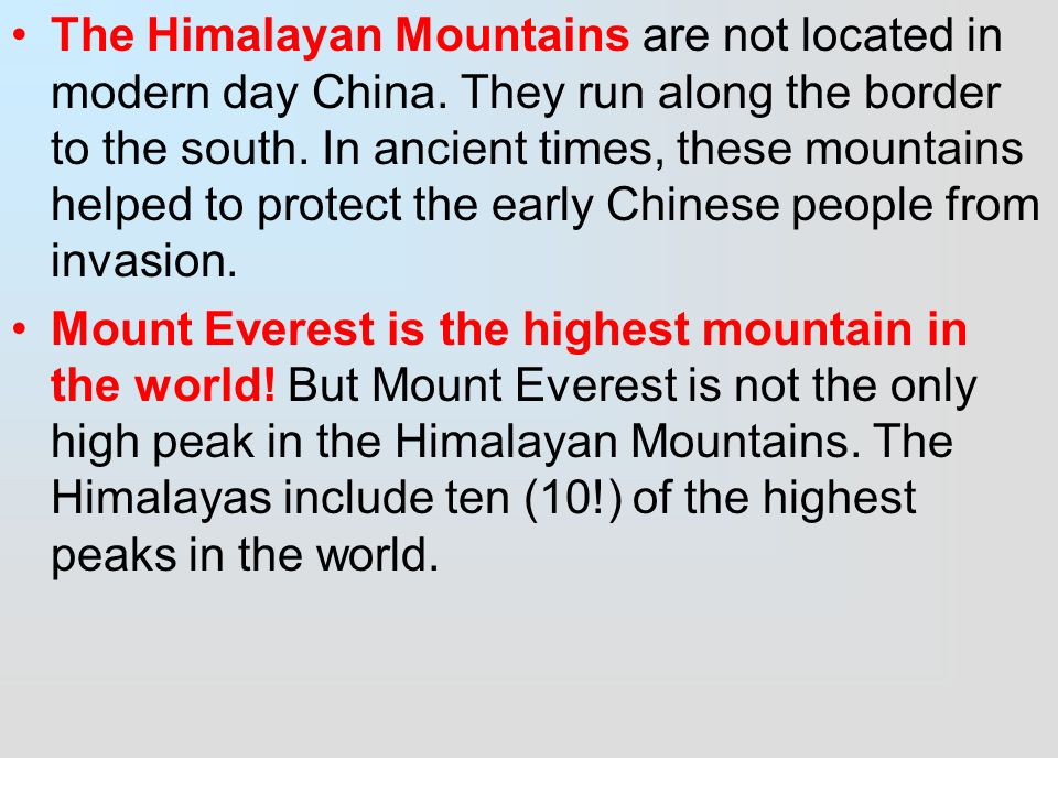 an introduction to the himalayas the highest mountain system in the world The himalayas are the world's highest mountain range mt everest standing at  29,929 ft, on the nepal-china border, is the tallest mountain.