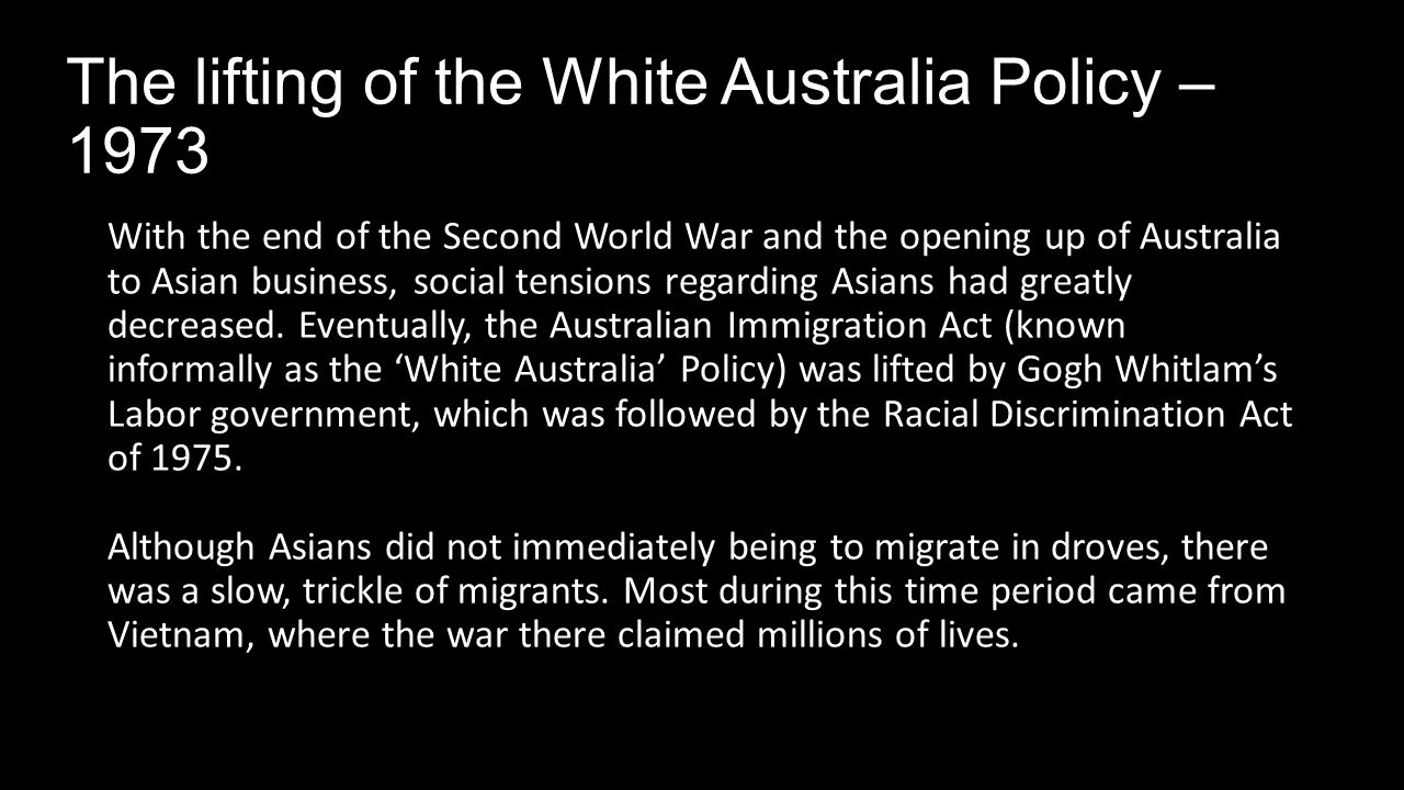 the immigration history of australia and the white australia policy Sir robert menzies on the white australia policy - classic australian television - duration:  a history of immigration in australia - duration: 4:58 ctrousdale 127,974 views.