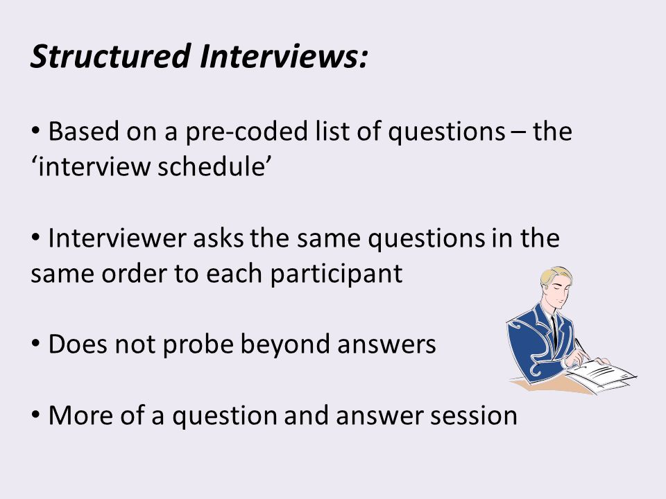 structured interview question How to answer questions on a structured oral interview oral interviews can be extremely nerve wracking, especially if you do not know the questions that are going to be asked beforehand in some situations, the interviewer might provide.