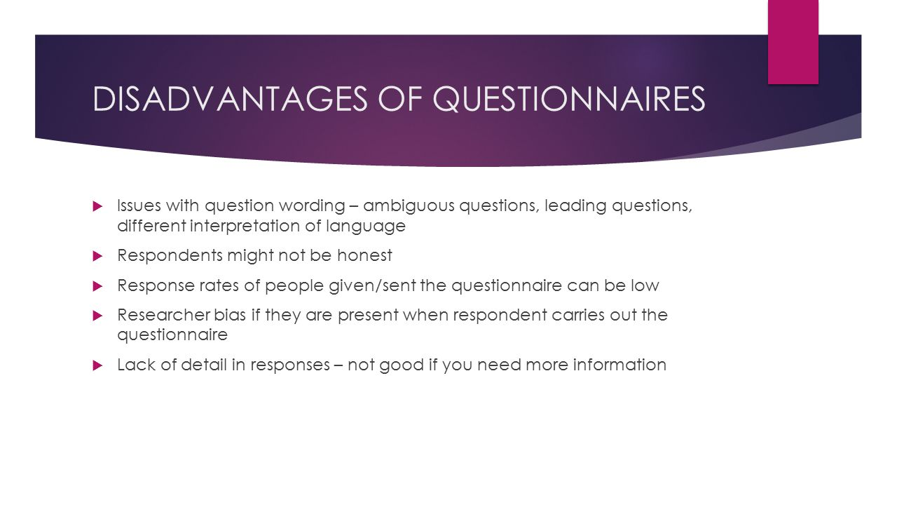 limitations of questionnaires in research An analysis of the strengths and limitation of qualitative and quantitative research paradigms questionnaires.