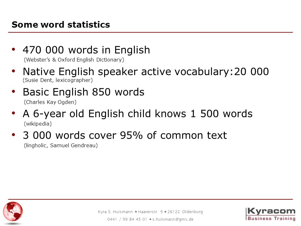 A 6-year old English child knows 1 500 words