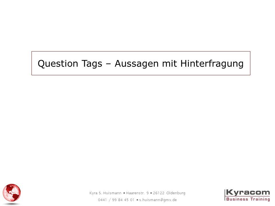 Question Tags – Aussagen mit Hinterfragung