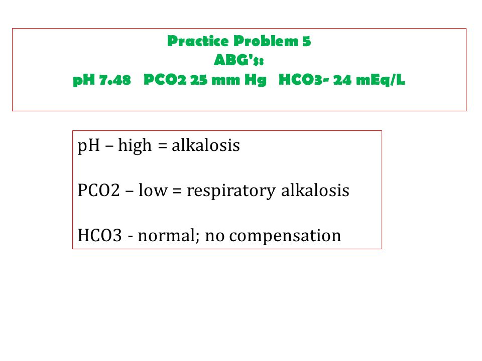 define each condition by including the levels of pco2 or hco3 and the ph levels Is normal ph, but abnormal pco2, & -hco3:h2co3 levels compensated respiratory/ metabolic acidosis/alkalosis.