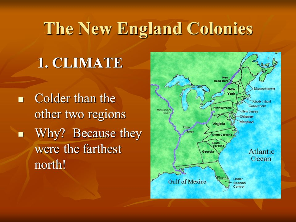 although new england and the chesapeake region