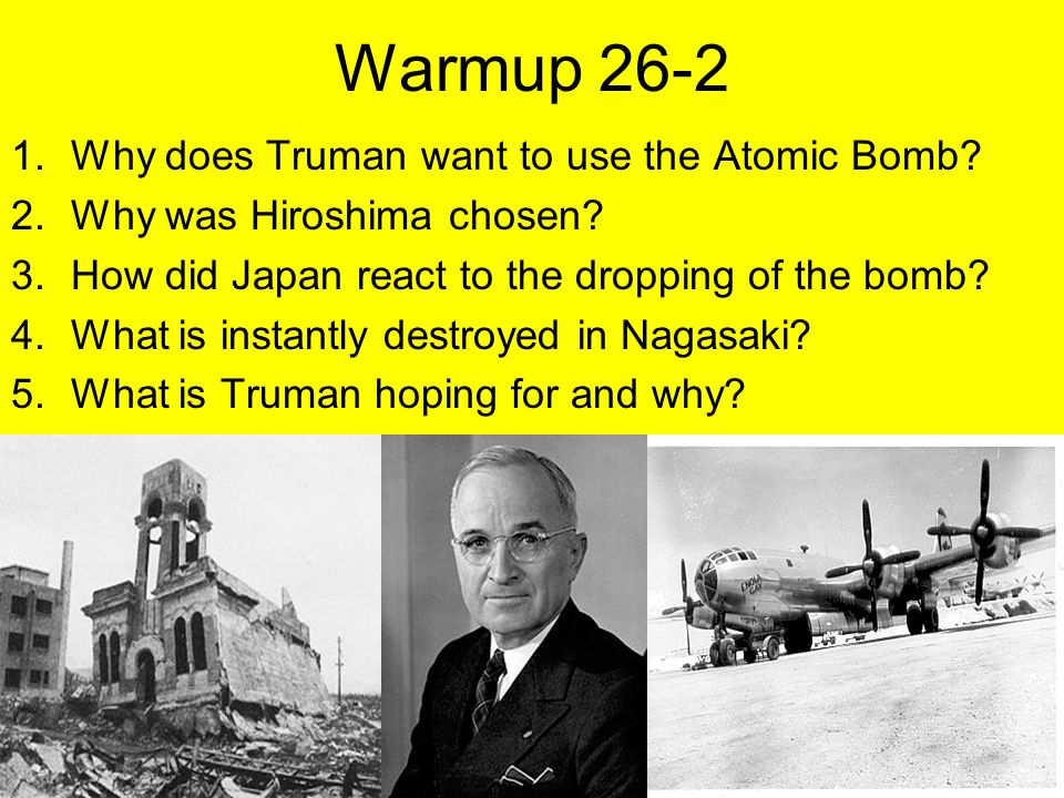 Why truman chose to drop the